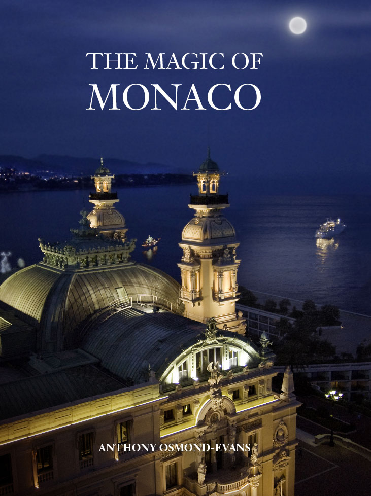 The Magic of Monaco, A photographic portrait of Monaco and its people