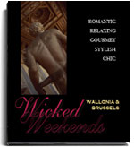Wicked Weekends: Wallonia & Brussels